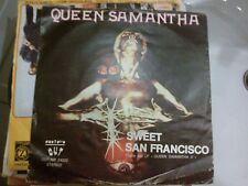 """7"""" QUEEN SAMANTHA SWEET SAN FRANCISCO WHAGT'S IN YOUR MIND COVER VG+ VINILE EX+"""