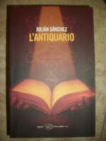 JULIAN SANCHEZ - L'ANTIQUARIO - ED:EINAUDI - ANNO:2010 (OK)