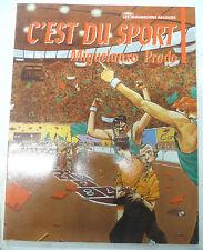 c'est du sport migueanxo prado les humanoides associes 1989