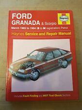 FORD GRANADA MK3 & SCORPIO HAYNES MANUAL 1985 TO 1994 (B to M reg) PETROL MODELS