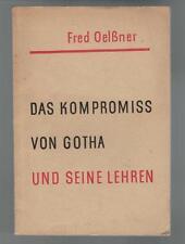 Fred Oelßner - Das Kompromiss von Gotha und seine Lehren - 1951