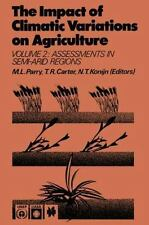 The Impact of Climatic Variations on Agriculture : Volume 2: Assessments in...