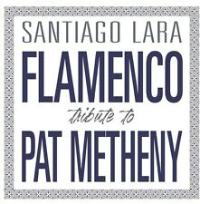 Santiago Lara - Flamenco Tribute To Pat Metheny [New CD] Hong Kong - Import