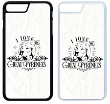 I Love My Great Pyrenees Phone Case Cover iPhone 4 5 6 7 8 X XR XS Max Plus