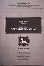 JOHN DEERE OPERATOR'S MANUAL SNOW BLADE 46 INCH OMGX20517 A9