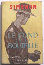 Le Fond de la Bouteille SIMENON EO 1949 jaquette BE Presses de la Cité