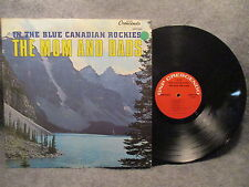 33 RPM LP Record The Moms And Dads In The Blue Canadian Rockies GNPS 2063