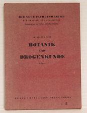 Botanik und Drogenkunde 1. Teil,  Dr. Hanns G. Seyb, 1950