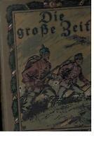 Die große Zeit - Band 1 - 1915