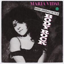 SP 45 TOURS MARIA VIDAL BO du film BODY ROCK EMI AMERICA 2003727 en 1984