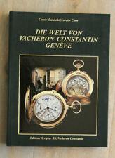 Die Welt von Vacheron Constantin Editions Scriptar 1992 deutsche Ausgabe