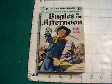 UNREAD Bantam A9890 paperback 5th ed: BUGLES IN THE AFTERNOON 1952 HIGH GRADE
