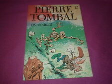 PIERRE TOMBAL - T 12 - Os courent EO