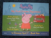 PEPPA PIG FIRST CINEMA EXPERIENCE POSTER Movie Film NEW A3 Unfolded NICK JR Ch5