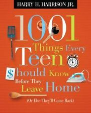 1001 Things Every Teen Should Know Before They Leave Home: (Or Else  - VERY GOOD