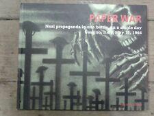 Paper War: Nazi Propaganda in Cassino, Italy. Randall Bytwerk . Fast 1st Post !