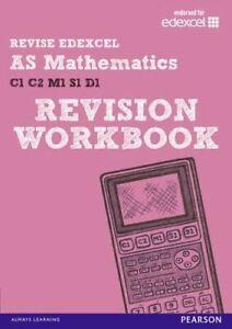REVISE EDEXCEL: AS Mathematics Revision Workbook (REVISE Edexcel GCE Maths), Pay