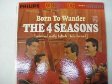 The 4 Seasons  Born To Wander  stereo LP four