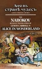 The Nabokov Russian Translation of Lewis Carroll's Alice in Wonderland by Lewis Carroll (Hardback, 2013)