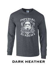 382 Imperial Academy Long Sleeve gift funny galaxy empire storm trooper cool hip