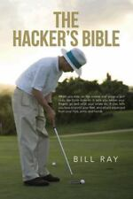 The Hacker's Bible by Bill Ray (2013, Paperback)