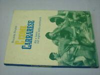 (Riccardo Rinaldi) C come Carrarese 2005 Editrice Apuana