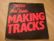 """TYGERS OF PAN TANG - MAKING TRACKS (MCA 7"""")"""