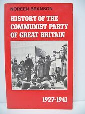 History of the Communist Party of Great Britain, 1927-41 by Noreen Branson (P...