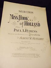 RARE VINTAGE SHEET MUSIC ANTIQUE 1907 SIGNED PAUL A RUBENS MISS HOOK OF HOLLAND