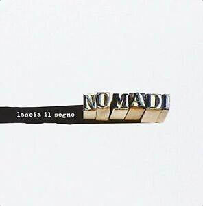 Nomadi - Lascia Il Segno