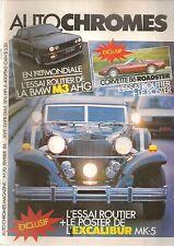 AUTO CHROMES MAGAZINE 70 1986 EXCALIBUR PHAETON & ROADSTER CORVETTE C4 BMW AHG