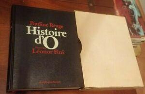Pauline Réage -  Histoire d' O  illustrazioni Leonor Fini - Pauvert 1975