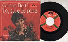 ORIETTA BERTI disco 45 giri MADE in ITALY Io tu e le rose SANREMO 1967