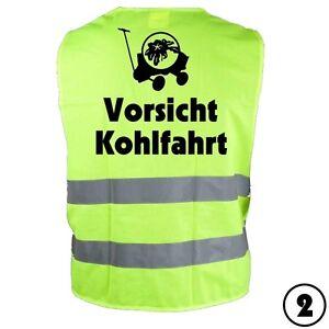 """Warnweste """"Vorsicht Kohlfahrt 2"""", Kohlfahrt, Kohltour, Kohlkönig"""