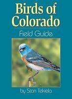 Birds of Colorado Field Guide, Tekiela, Stan