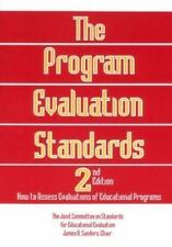 The Program Evaluation Standards: 2nd Edition How to Assess Evaluations of Educa