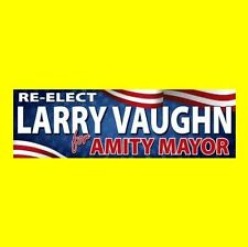 """New """"Re-Elect Larry Vaughn For Amity Mayor"""" Jaws prop Bumper Sticker shark movie"""