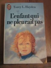 Torey L. Hayden: L'enfant qui ne pleurait pas/ J'ai lu, 1985