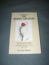 """In Search of THE HIDDEN TREASURE """"The Pearl of Great Worth"""" by George Rapanos"""