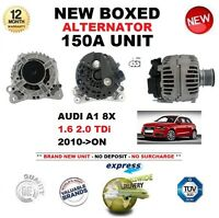 FOR AUDI A1 1.6 2.0 TDi 8X 2010-ON NEW 150A ALTERNATOR UNIT EO QUALITY