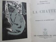 COLETTE La chatte Compagnons du livre 1951 Frontispice G Ste Croix Couv J Mohler