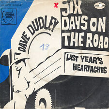 """7"""" - DAVE DUDLEY - SIX DAYS ON THE ROAD / LAST YEAR'S HEARTACHES - Mercury127363"""