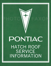 Pontiac Grand Prix T top Shop Manual 1976 1977 1978 1979 1980 Roof Repair