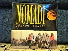 NOMADI-QUANDO CI SARAI-VINILE 33 SIGILLATO-