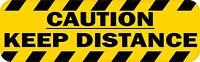 10in x 3in Caution Keep Distance Vinyl Sticker Car Truck Vehicle Bumper Decal