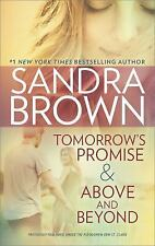 Tomorrow's Promise & Above and Beyond, Brown, Sandra, Good Condition, Book