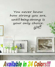 You never know how strong you are....Bob Marley Wall Decal vinyl letter quote