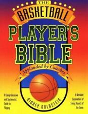 The Basketball Player's Bible: A Comprehensive and Systematic Guide to Playing