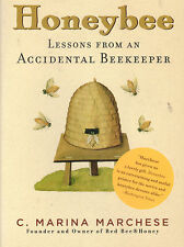 BEE - HONEYBEE Lessons from an Accidental Beekeeper Marine Marchese *GOOD COPY**