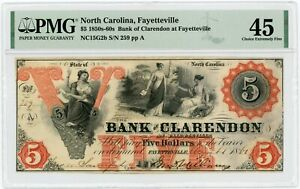 1860's $5 The Bank of Clarendon - Fayetteville, NORTH CAROLINA Note PMG XF 45